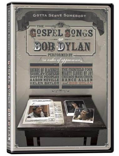 Gotta Serve Somebody - The Gospel Songs of Bob Dylan