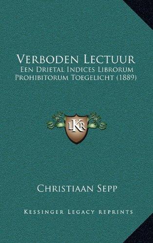 verboden-lectuur-een-drietal-indices-librorum-prohibitorum-toegelicht-1889