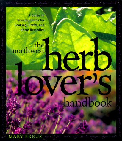 The Northwest Herb Lover