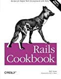 Rails Cookbook (Cookbooks (O\\\'Reilly))