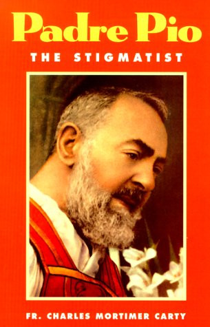Padre Pio the Stigmatist, CHARLES MORTIMER CARTY