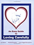 An Easy Guide to Loving Carefully for Men and Women