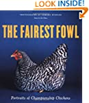 The Fairest Fowl: Portraits of Americ...