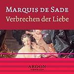 Verbrechen der Liebe | Marquis de Sade