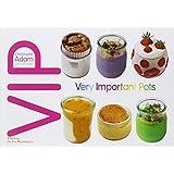 VIP : Very Important Pots