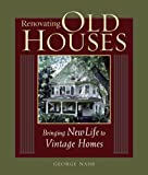 Renovating Old Houses (1561585351) by Nash, George