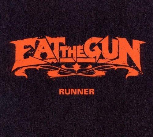 Runner by Eat the Gun (2011-08-30)