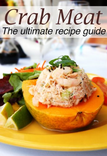 Crab Meat :The Ultimate Recipe Guide - Over 30 Delicious & Best Selling Recipes by Susan Hewsten, Encore Books