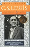 C. S. Lewis: A Complete Guide to His Life & Works