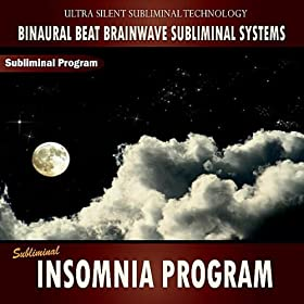 Subliminal Insomnia Program - Binaural Beat Brainwave Subliminal Systems