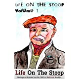 Life On The Stoop (Life On The Stoop Volume 1) ~ Philip Bracco