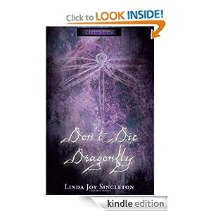 Don't Die, Dragonfly (The Seer Series)