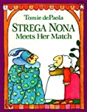 img - for Strega Nona Meets Her Match[STREGA NONA MEETS HER MATCH][Paperback] book / textbook / text book