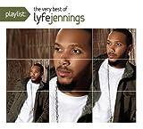 Lyfe Jennings Playlist: the Very Best of Lyf