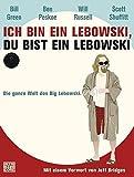 Image de Ich bin ein Lebowski, du bist ein Lebowski: Die ganze Welt des Big Lebowski. Mit einem Vor