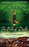 The Fields of Death (Revolution 4) Simon Scarrow