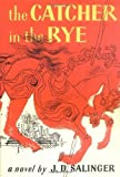 Image of The Catcher in the Rye by Salinger, J. D. published by Little, Brown and Company Hardcover