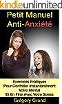 Petit Manuel Anti-Anxi�t�: Exercices...