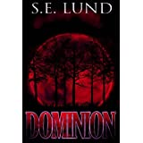 Dominion (Book 1 of The Dominion Series)