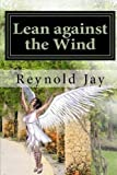 Lean against the Wind