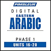 Arabic (East) Phase 1, Unit 16-20: Learn to Speak and Understand Eastern Arabic with Pimsleur Language Programs |  Pimsleur