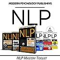 NLP Mastery Toolkit: 6 Manuscripts Hörbuch von  Modern Psychology Publishing Gesprochen von: Terry F. Self