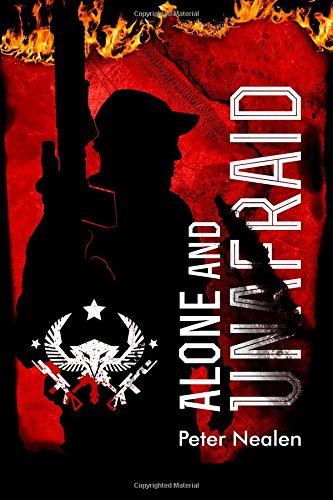 Alone And Unafraid (American Praetorians) (Volume 3)