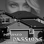 Poisoned Passions | Winfield H. Strock III
