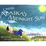 Under Alaska's Midnight Sun (PAWS IV)