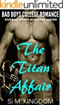 College Romance With Bad Boys: The Ti...
