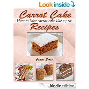 Carrot cake recipes how to bake carrot cake like a pro for Perfect bake pro amazon