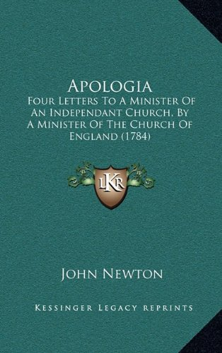 Apologia: Four Letters to a Minister of an Independant Church, by a Minister of the Church of England (1784)