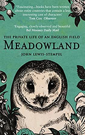 Meadowland the private life of an english field john for Amazon stempel