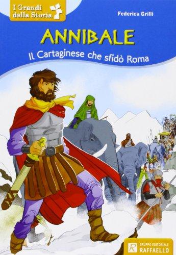 Annibale Il cartaginese che sfidò Roma PDF