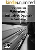 Umfangreiches Wörterbuch Italienisch-Deutsch 60.000 Einträge (Pommel`s Sprachschule 8)