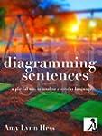 Diagramming Sentences: A Playful Way...