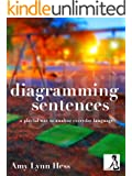 Diagramming Sentences: A Playful Way to Analyze Everyday Language