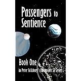 Passengers to Sentience (Peter Salisbury's Passengers Series Book 1) ~ Peter Salisbury
