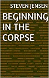 Beginning in the Corpse