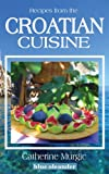Recipes from the Croatian cuisine