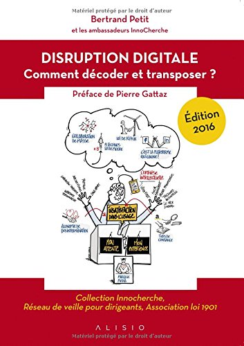 La disruption digitale : Comment décoder et transposer