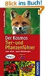 Der Kosmos Tier- und Pflanzenf�hrer:...