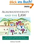 Agrobiodiversity and the Law: Regulat...