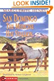 San Domingo : The Medicine Hat Stallion