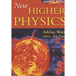 New Higher Physics - Adrian Watt