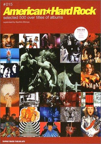 ディスクガイドシリーズ 15 American・Hard Rock (THE DIG PRESENTS DISC GUIDE SERIES)