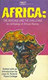 img - for Africa the Heritage and the Challenge book / textbook / text book