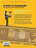 Image de So wirst du Filmemacher: 130 Schritte zum beruflichen Erfolg