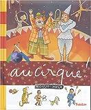 echange, troc Michèle Longour, Charlotte Roederer - Au cirque !