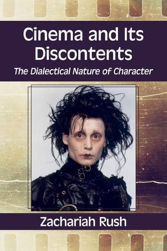 Cinema and Its Discontents: The Dialectical Nature of Character